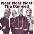 The Damned - Neat Neat Neat