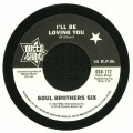 Soul Brothers Six - Ill Be Loving You