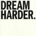 Hello Cosmos - Dream Harder