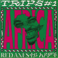 Red Axes - Trips #1 In Africa Ep