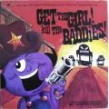 Pop Will Eat Itself - Get The Girl! Kill The Baddies!