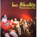 Los Albertos - This Is A Serious Party Ep