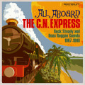Various - All Aboard The CN Express