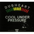 Dubheart & Fullness Feat Brassika Horns - Cool Under Pressure