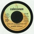Robert Knight - Love On A Mountain