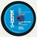 Phillip Mitchell - Ill See You In Hell First