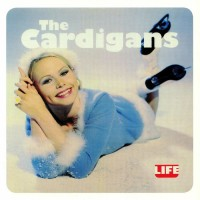 The Cardigans - Life