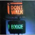 Various - Dont Walk, Boogie