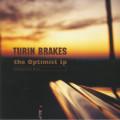 Turin Brakes - The Optimist Lp 20th Anniversary Edition