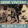 Gene Vincent - Be-Bop-A-Lula