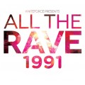 Various - All The Rave 1991 Vol 1
