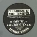 Dj Krome & Mr Time - Brok Out