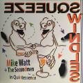 Mike Watt & The Secondmen - In Quintessence