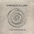 Pendulum - The Reworks