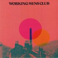 Working Mens Club - Bad Blood