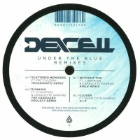 Dexcell - Under The Blue Remixes