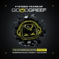 Various - F15teen Years Of Goodgreef