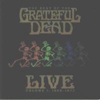 Grateful Dead - The Best Of The Grateful Dead Live Volume 1 / 1969 To 1977