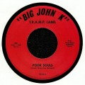 Big John K - Poor Souls