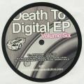 Various - Death To Digital Ep Volume Six