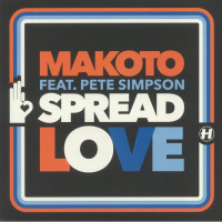 Makoto Feat Pete Simpson - Spread Love