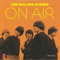 The Rolling Stones - On Air / Live From The BBC