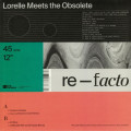 Lorelle Meets The Obsolete - Re-Facto