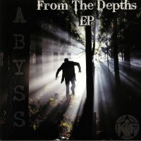 Abyss - From The Depths Ep