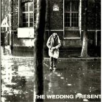 The Wedding Present - Go Out And Get Em Boy!