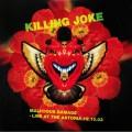 Killing Joke - Malicious Damage - Live At The Astoria 12.10,03