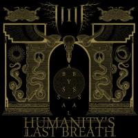Humanitys Last Breath - Abyssal