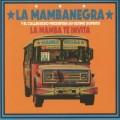 La Mambanegra - La Mamba Te Invita