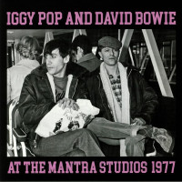 Iggy Pop And David Bowie - At The Mantra Studios 1977