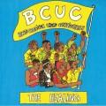 BCUC / Bantu Continua Uhuru Consciousness - The Healing
