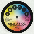 Willi J & Co - Boogie With Your Baby