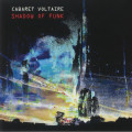 Cabaret Voltaire - Shadow Of Funk