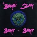 The Bambi Slam - Bamp Bamp