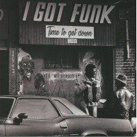 Various - I Got Funk / Time To Get Down