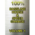 Various - 100 Percent Bassline House & Speed Garage Volune 1