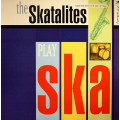 The Skatalites - The Skatalites Play Ska
