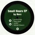 Narc - Small Hours Ep