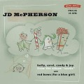 JD McPherson - Holly Carol Candy & Joy