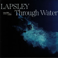 Lapsley - Through Water (Deluxe Edition)