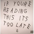 Drake - If Youre Reading This Its Too Late