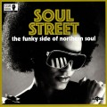 Various - Soul Street -  The Funky Side Of Northern Soul