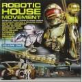 Various - Robotic House Movement Vol 1
