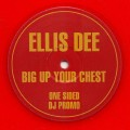 Ellis Dee - Big Up Your Chest