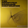 The Mount Fuji Doomjazz Corporation - Anthropomorphic