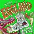 The Lovely Eggs - This Is Eggland