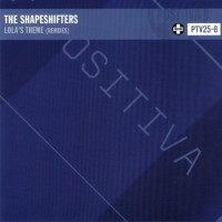The Shapeshifters - Lolas Theme (Remixes)